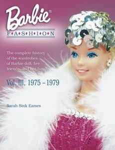 Энциклопедия моды Барби - том 3
